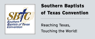 Southern Baptists of Texas Convention - Reaching Texas, Touching the World!